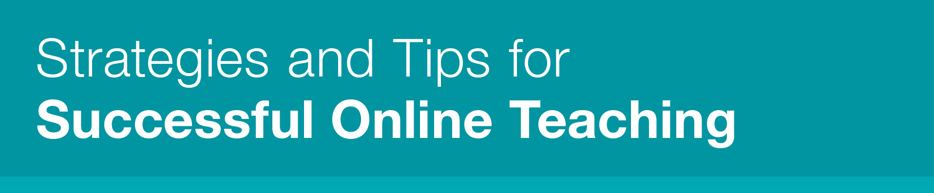 Strategies and Tips for Successful Online Teaching