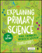 Explaining Primary Science
