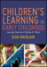 Children's Learning in Early Childhood