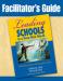 Facilitator's Guide to Leading Schools in a Data-Rich World