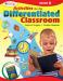Activities for the Differentiated Classroom: Kindergarten