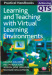 Learning and Teaching with Virtual Learning Environments