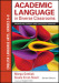 Academic Language in Diverse Classrooms: English Language Arts, Grades 6-8