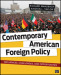 Contemporary American Foreign Policy