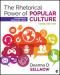 The Rhetorical Power of Popular Culture