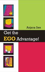 Get the Ego Advantage!