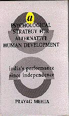 A Psychological Strategy for Alternative Human Development