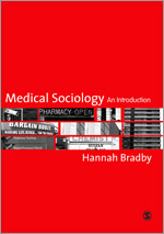 Hannah Bradby, Medical Sociology: An Introduction. London: Sage cover image