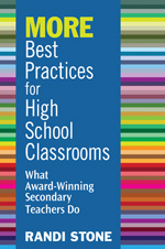 Best Practices for High School Classrooms: What Award-Winning Secondary Teachers Do Randi Stone
