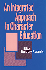 An Integrated Approach to Character Education