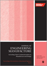Proceedings of the Institution of Mechanical Engineers, Part B: Journal of Engineering Manufacture
