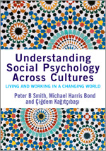 Understanding Social Psychology Across Cultures