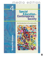 Special Education in Contemporary Society: An Introduction to Exceptionality, Fourth Edition�Media Edition