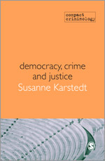 Democracy, Crime & Justice