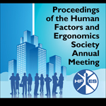 Proceedings of the Human Factors and Ergonomics Society Annual Meeting