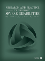 Research and Practice for Persons with Severe Disabilities