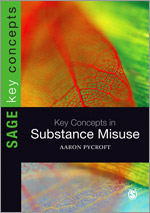 Key Concepts in Substance Misuse