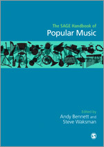 The SAGE Handbook of Popular Music