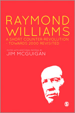 Raymond Williams: A Short Counter Revolution