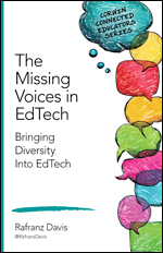 Cover image of The Missing Voices in EdTech by Rafranz Davis