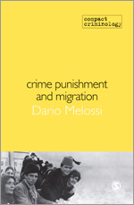 Crime, Punishment and Migration