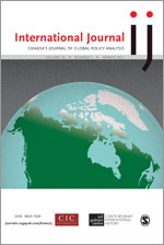 International Journal: Canada's Journal of Global Policy Analysis