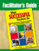 Facilitator's Guide to What Successful Teachers Do