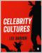 Celebrity Cultures